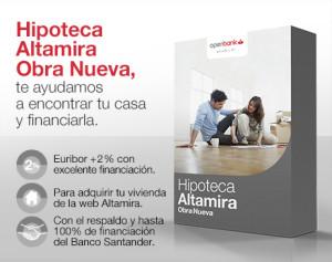 Hipoteca Altamira Obra Nueva de Openbank